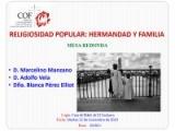 "MESA REDONDA ""RELIGIOSIDAD POPULAR: HERMANDAD Y FAMILIA"""