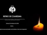 RETIRO DE CUARESMA. 23 DE FEBRERO DE 2018.